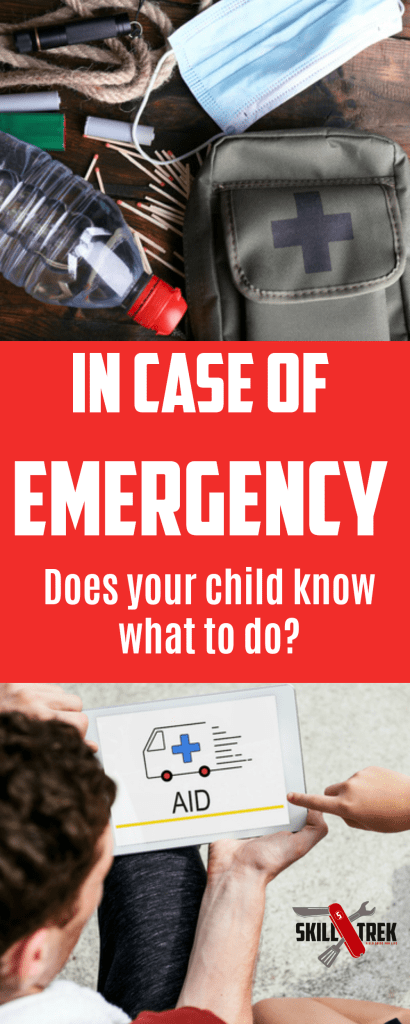 In Case of Emergency, Would Your Child Know What to Do? by Skill Trek