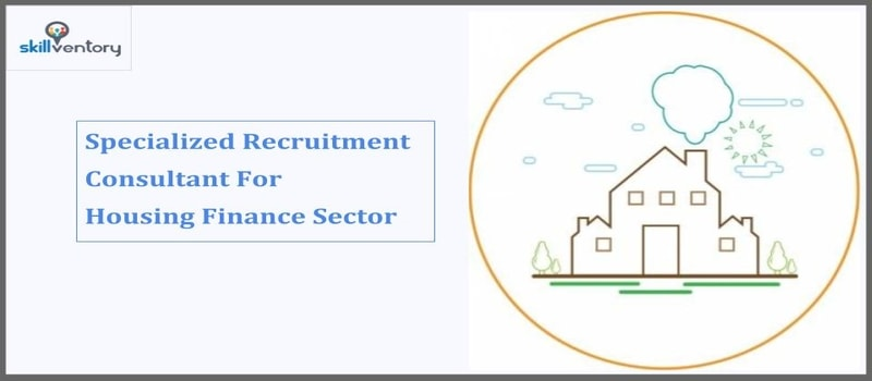 skillventory - Best Recruitment Consultants in INdia For Housing Finance Sector