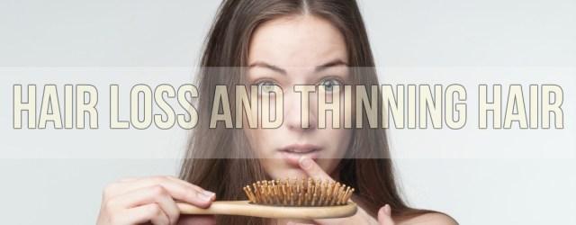 Hair Loss and Thinning Hair