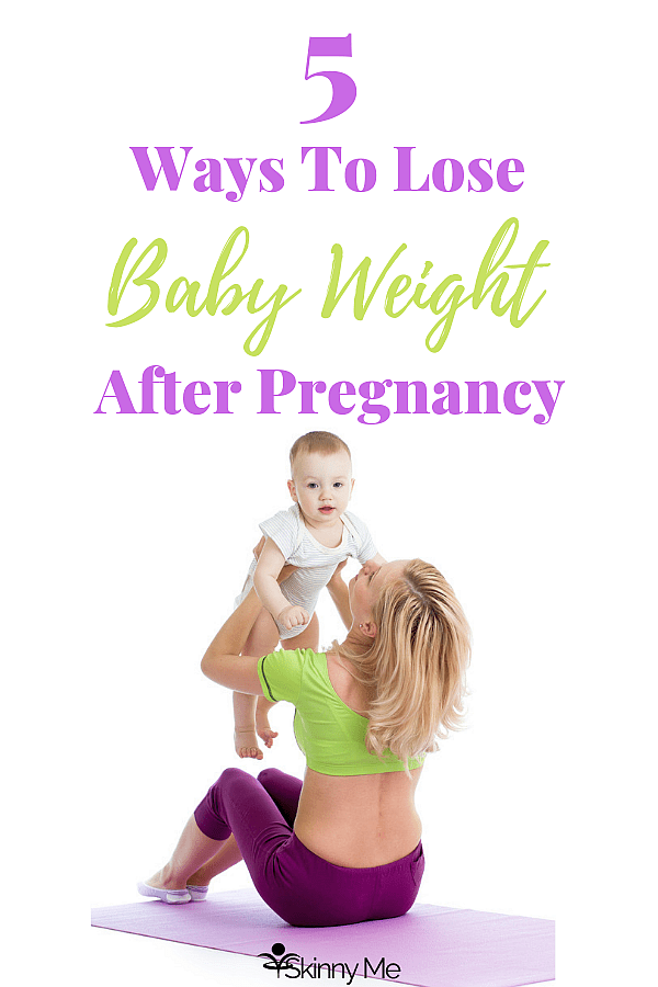 Wondering how to safely lose the baby weight after your pregnancy? Click to discover 5 ways to help your body get back the way it used to be! #babyweight #babyfat #postpartumweightloss
