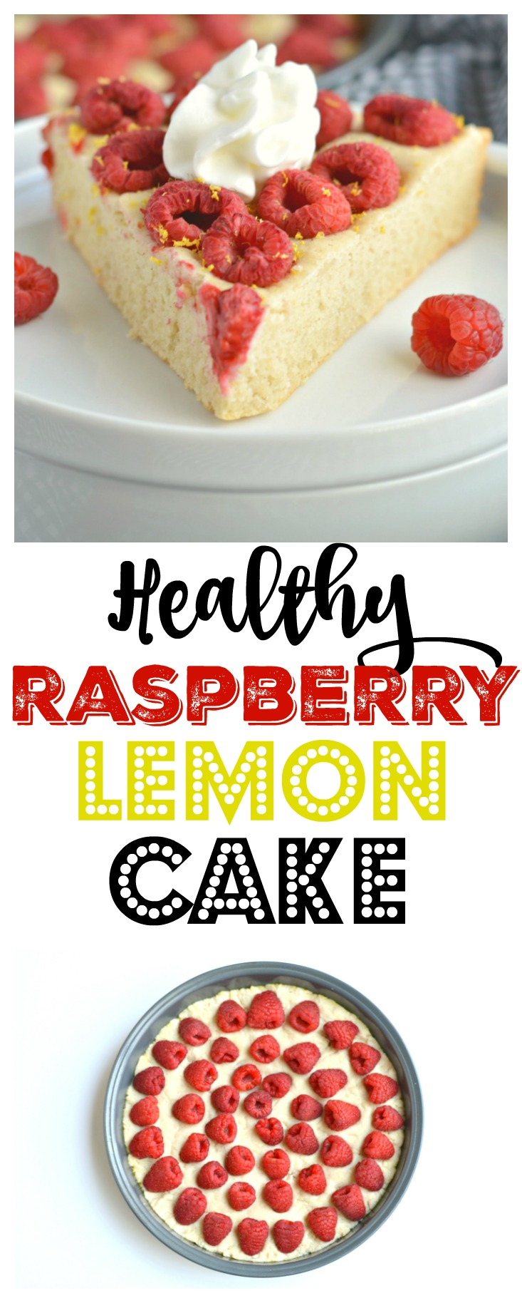 Healthy Raspberry Lemon Cake made with tart lemon juice, Greek yogurt, rings of sweet raspberries and no refined sugar! This elegant cake isthe perfect balance ofsweet and tart. A fancy dessert with no guilt! Gluten Free + Low Calorie
