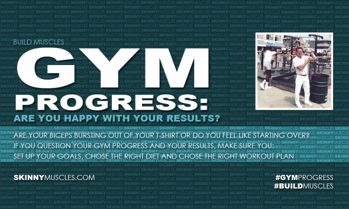 Gym progress: are you happy with your results?
