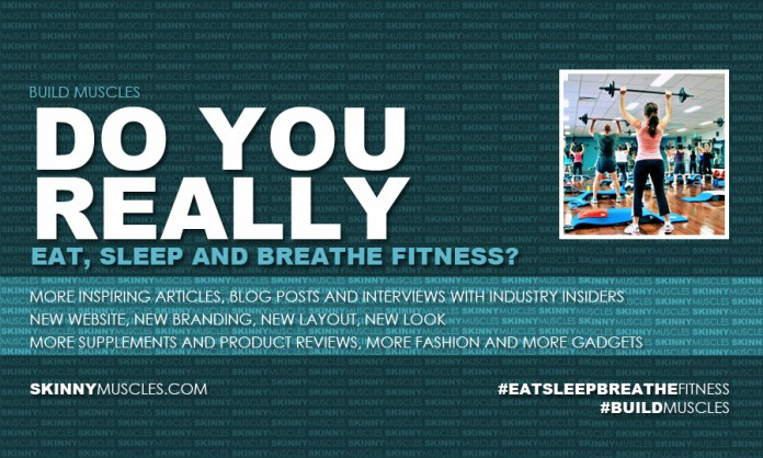 Do you (really) eat, sleep and breathe fitness?