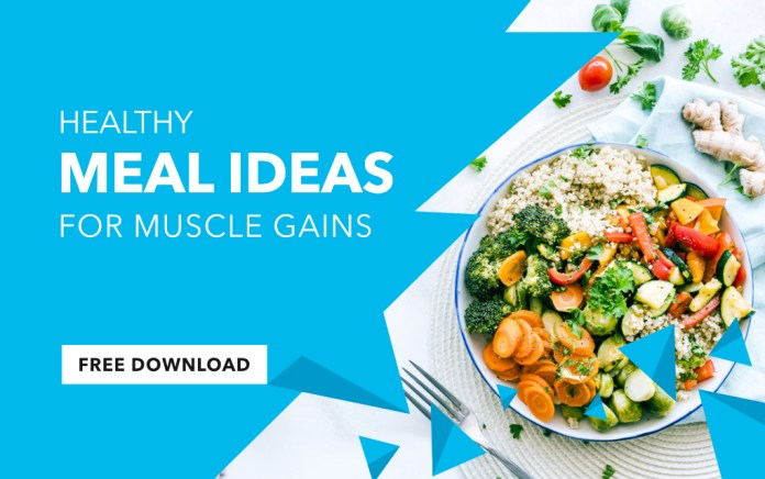 muscle gain diet, healthy meal ideas
