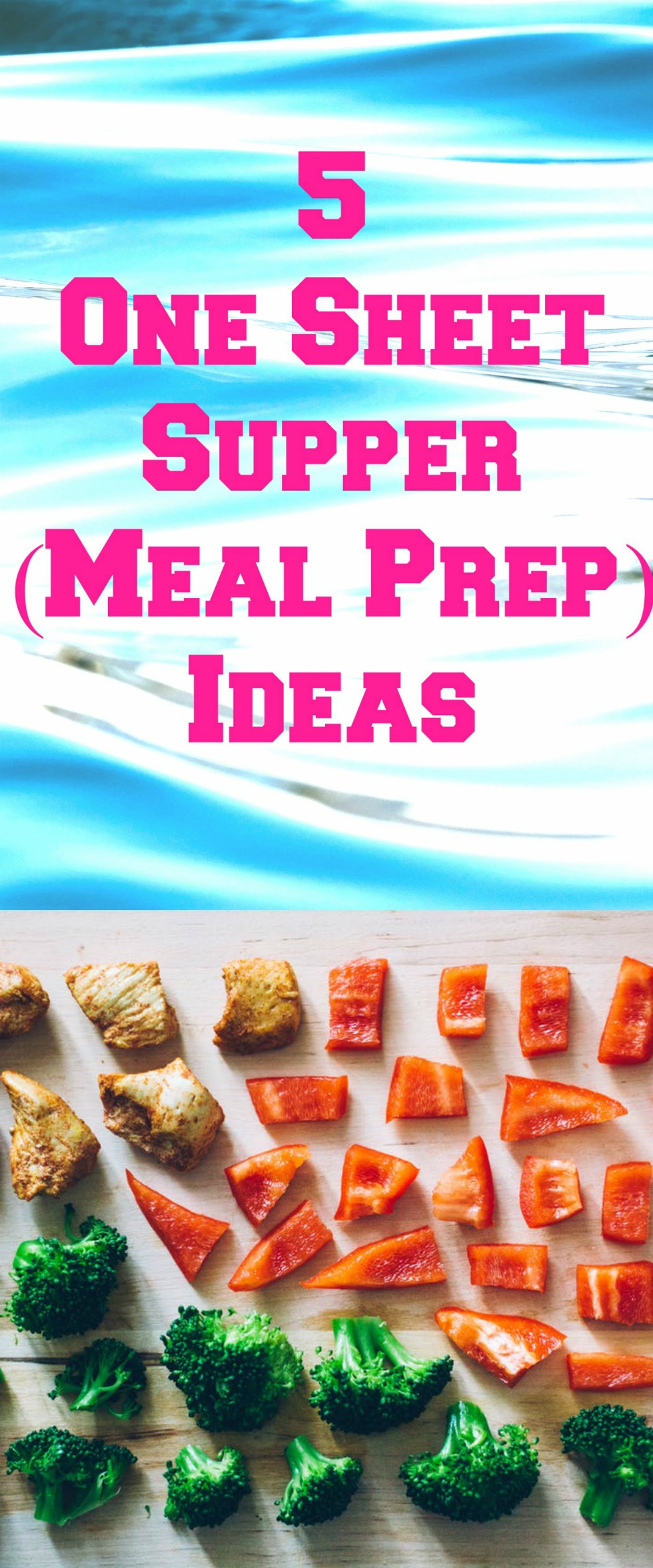You're going to LOVE Meal Prep made easy with 5 sheet pan suppers. Easily place all your healthy ingredients on one sheet pan and bake. Once done place in individual containers which are prepared for lunch.