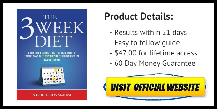 the 3 week diet plan how to loss weight in 21 days 4 system review