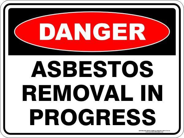 Danger - Asbestos Removal