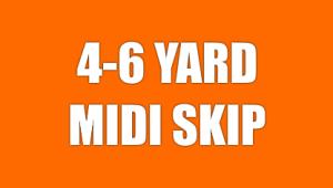 4-6 Yard Midi Skip
