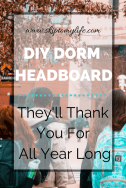 DIY Dorm Headboard you can make over the weekend