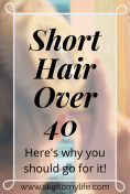 Afraid of short hair over 40? Here's why you should go for it!