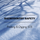 Backcountry Safety Brobing and Digging