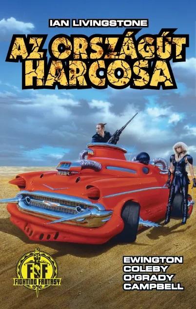A világjárvány és Mad Max találkozása – Az Országút Harcosa