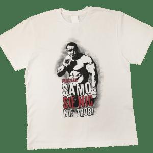 Sama koszulka z przodu - Samo się nic nie zrobi biała