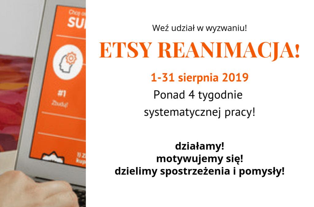 Wyzwanie Etsy Reanimacja + Kalendarz działań marketingowych na 08'2019