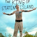 The King of Staten Island – Review