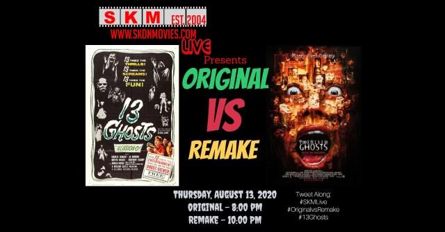 #SKMLive Original vs Remake 13 Ghosts