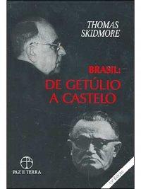 BRASIL: DE GETÚLIO A CASTELO BRANCO