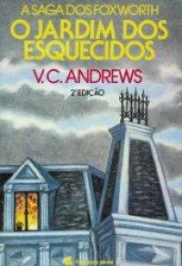 Jardim dos Esquecidos - V. C. Andrews