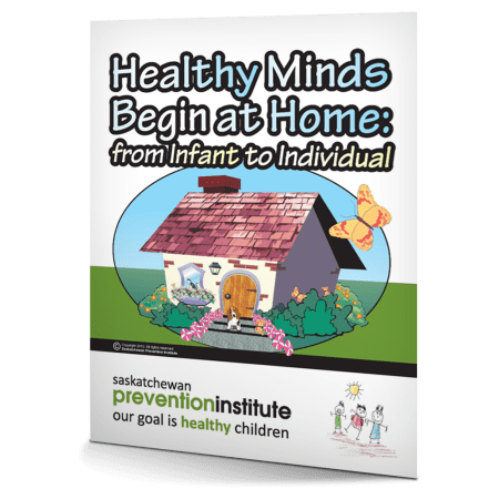 Healthy Minds Begin at Home