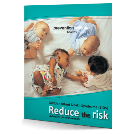 Sudden Infant Death Syndrome (SIDS): Reduce the Risk
