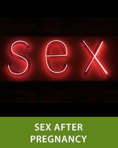 Sex After Pregnancy