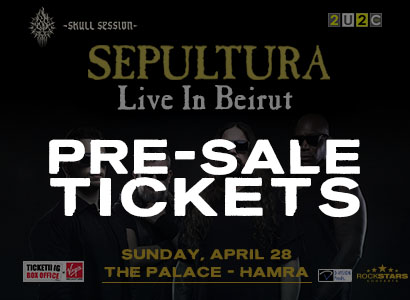 Pre-Sale Sepultura Beirut