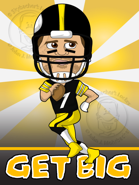 Get Big! - Roethlisberger Cartoon