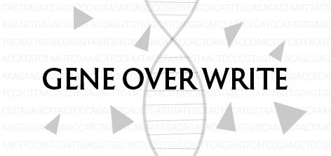 GENE OVER WRITE #3