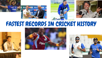 Fastest records In Cricket