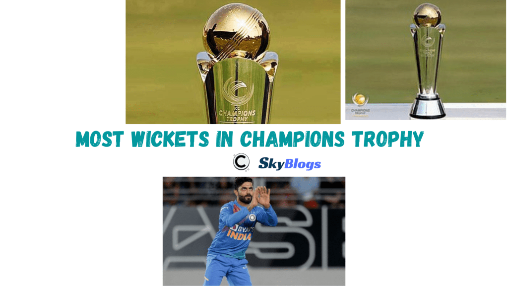 MOST WICKETS IN CHAMPIONS TROPHY HISTORY