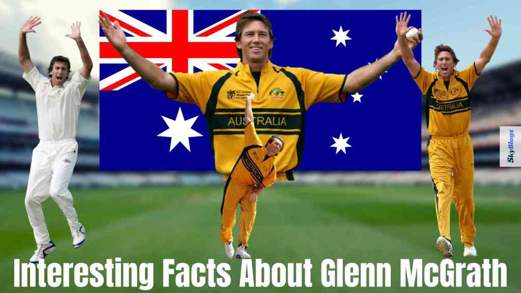 Interesting Facts About Glenn McGrath