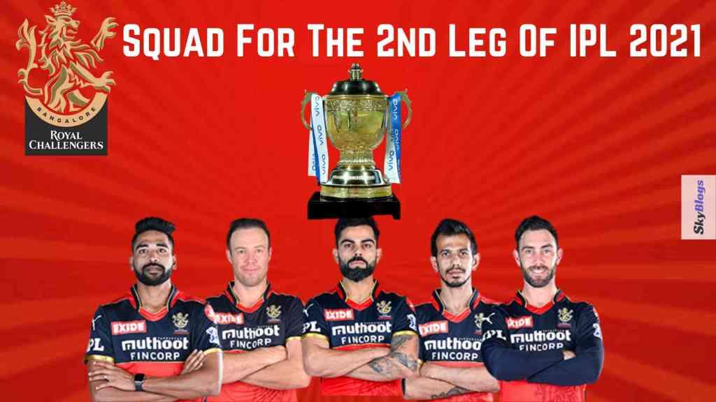 RCB Squad For The 2nd Leg Of IPL