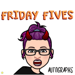 Read more about the article Friday Fives: Favorite Autographs