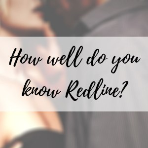 Read more about the article How well do you know Redline?