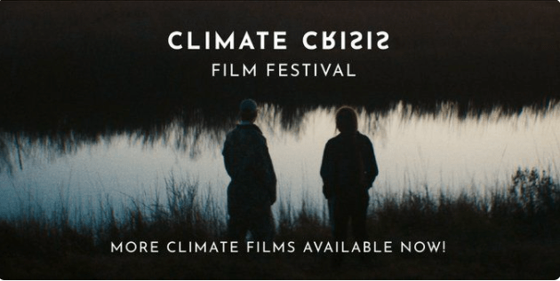 Climate Crisis Film Festival open library until Feb28th