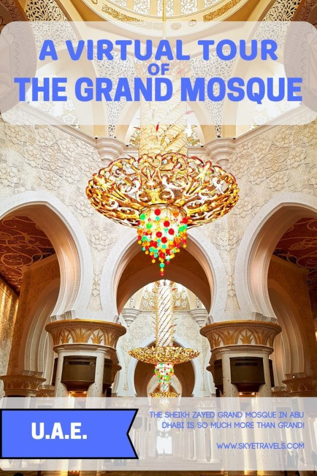 A Virtual Tour of the Sheikh Zayad Grand Mosque
