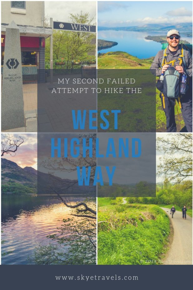 Hiking the West Highland Way has been on my bucket list since I first learned about it in 2015. I had a failed attempt to hike the Way in 2016, and I\'m sad to say I have another failure to add to the list this year. So what went wrong? #WestHighlandWay #HikeScotland