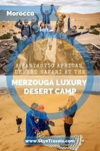 A Fantastic African Desert Safari at the Merzouga Luxury Desert Camp Pin