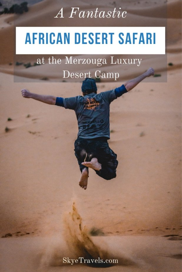 Of all the excursions available from Marrakech in Morocco, I\'d recommend the African desert safari above all others. But what can you do in a giant desert? #AfricanDesertSafari #Merzouga #MerezougaLuxuryDesertCamps #TISMarrakech #VisitMarrakech #VisitMorocco #Africa