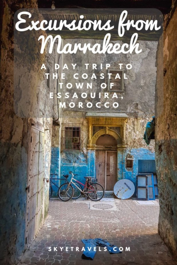 vMarrakech Excursions_ A Day Trip to the Coastal Town of Essaouira, Morocco Pin