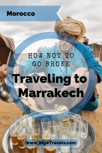 How Not to Go Broke Traveling to Marrakech, Morocco Pin