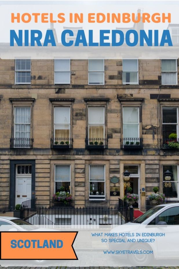 If you\'re looking for a truly special experience for a place to stay, the hotels in Edinburgh will blow you away. Nira Caledonia is a great example. #VisitScotland #NiraCaledonia #EdinburghHotels #Edinburgh #Scotland