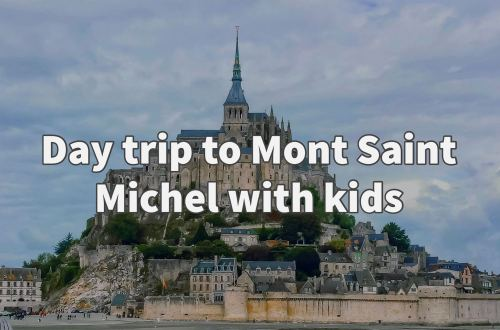 Day trip to Mont Saint Michel with kids