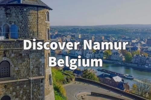 Discover Namur Belgium