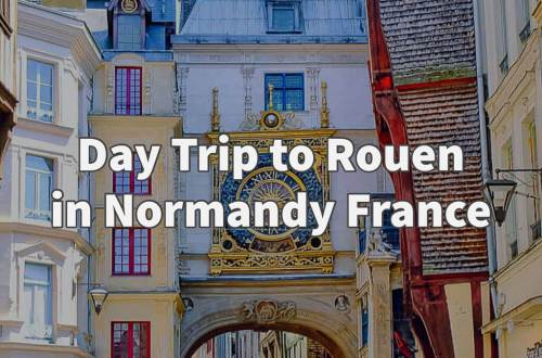 Day trip to Rouen in Normandy France