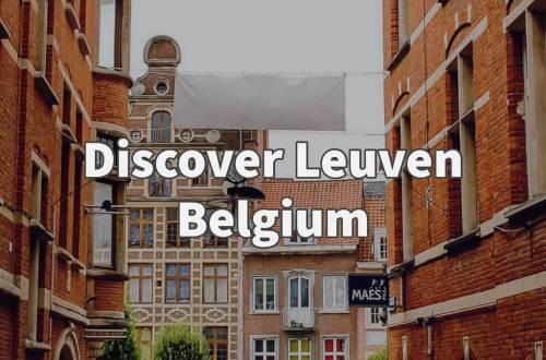 Discover Leuven Belgium
