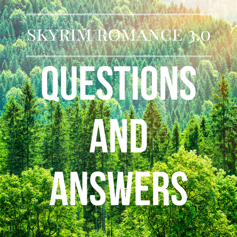 Skyrim Romance 3 0 Questions and Answers – Skyrim Romance