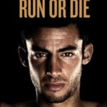 Kilian Jornet – RUN OR DIE