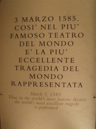 March 3, 1585. Thus in the world's most famous theatre the worl'd most excellent tragedy is performed.