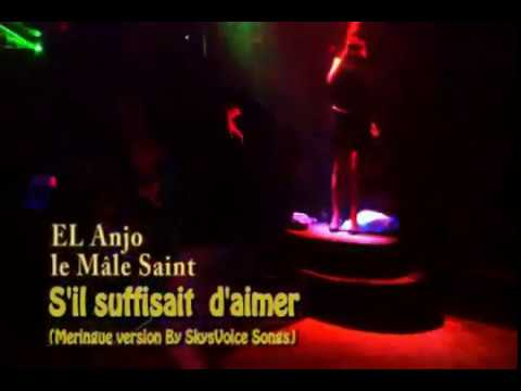 2011 – S'il suffisait d'aimer – Cover EL ANJO – Meringue version SV – au PAGO PAGO – CLIP SV SONGS